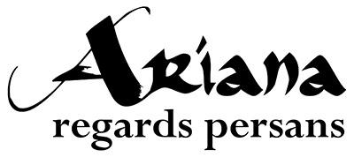 ARIANA – Regards persans