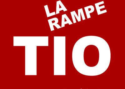 La Rampe – TIO
